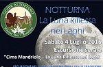 Escursione Guidata Naturalistica Cima Mandriolo 4 Luglio 2015 SERALE
