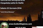 Porta Manazzo-Larici ciaspolata guidata con GUIDE ALTOPIANO 23 gennaio SERALE