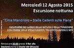 Piana Mandriolo-Visione Stelle con GuideAltopiano - Mercoledì 12 Agosto NOTTURNA