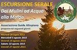 Gallium-Mühlen-Tal-Ausflug mit GuideAltopiano + 27 August-Hütte, Abendessen