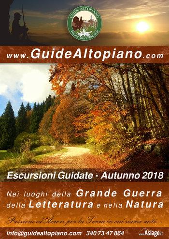 ESCURSIONI, TREKKING, Visite Guidate -AUTUNNO 2018 con GUIDE ALTOPIANO Asiago 7C
