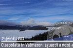 CIASPOLATA VAL MARON, LOOKS TO THE NORTHEAST, 24. Januar 2021