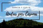Andar per Cesuna - Sabato 7 Luglio 2018