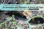 Die Wunder des Plateaus: die Höhle des Sees - Montag 12 August 2019