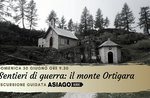 Kriegswege: Berg Ortigara-Sonntag 30. Juni 2019