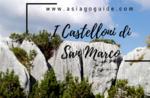 Il labirinto dei Castelloni di San Marco- Venerdì 17 Agosto 2018