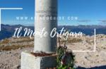 Sentieri di Guerra: il Monte Ortigara- Domenica 30 Giugno 2019