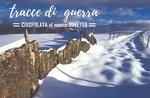 Spuren des Krieges: Sonntag 25 März 2018-Schneeschuh Wanderung