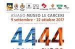 """Anzeigen 4444 """"Acqua e Fuoco"""" Asiago-Gefängnissen Museumsverein """"SelvArt"""""""