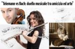 """Kultur & Musik-""""Telemann Vs Bach: musikalisches Duell zwischen Freundschaft und Kunst"""""""