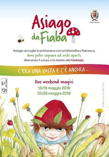 ASIAGO DA FIABA 2019 - Weekend magici dedicati ai bambini e al mondo delle favole | 18-19 e 25-26 maggio 2019