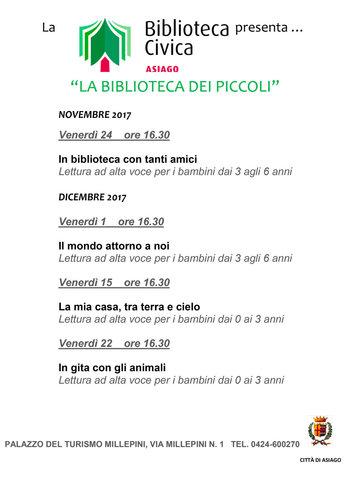 LA BIBLIOTECA DEI PICCOLI - Letture per bambini alla Biblioteca Civica di Asiago - Novembre/dicembre 2017