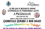 Zimbrischen Karneval und nicht nur der 15. Februar 2015 Mittewald, Asiago Hochebene