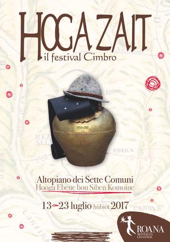 Hoga Zait 2017 - Il festival Cimbro sull'Altopiano - Roana e frazioni, dal 13 al 23 luglio 2017