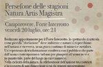 """""""Persefone delle stagioni Natura Artis Magistra a Forte Interrotto"""" - 20 luglio 2018"""