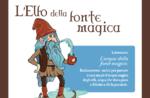L'Elfo della fonte magica - Pomeriggio avventura a Treschè Conca per Hoga Zait 2020 - 10 luglio 2020