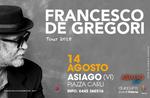 Konzert FRANCESCO DE GREGORI in ASIAGO-14 August 2018