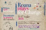 Rassegna musicale ROANA PLAYS FOR CHANGE, Roana e frazioni, 8 - 17 luglio 2016