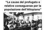 """""""Le cause del profugato e relative conseguenze per la popolazione dell"""