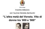 """Incontro letterario con Daniela Zamburlin e presentazione del libro """"L'altra metà del Veneto"""" al Museo Le Carceri di Asiago - 24 agosto 2020"""