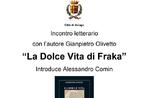 """Literarisches Treffen mit Gianpietro Olivetto und Präsentation des Buches """"Das süße Leben von Fraka"""" im Museum Le Prisons of Asiago - 21. Juli 2020"""