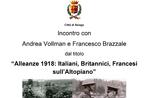 """""""Allianzen 1918: Briten, Franzosen, Italiener auf dem Plateau""""-interview mit Andrea Vollman und Francis Banks bei Asiago-3 Februar 2018"""