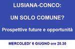 """""""LUSIANA-CONCO: UN SOLO COMUNE?"""" - Serata informativa con Nicola Finco a Conco - 6 giugno 2018"""