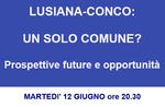 """""""LUSIANA-CONCO: UN SOLO COMUNE?"""" - Serata informativa con Roberto Ciambetti a Lusiana - 12 giugno 2018"""