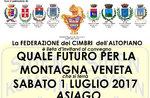 """""""Quale futuro per la montagna veneta"""" - Convegno a cura della Federazione dei Cimbri dell'Altopiano - 1 luglio 2017"""