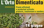 Treffen Sie das Seminar VERGESSEN GARTEN Der Garten vergessene 14. Juni Lusiana