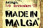 Made in Malga 2013
