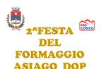 2ª Festa del Formaggio Asiago D.O.P. a Conco, Altopiano di Asiago 2016