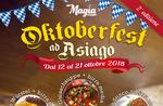 OKTOBERFEST 2018 bei ASIAGO-Themen Menüs im Restaurant-Pizzeria vom 12. bis 21. Oktober MAGIC-2018