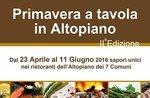 Primavera a Tavola in Altopiano, sapori unici dei ristoranti, 23 apr-11 giu 2016