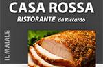 Schweinefleisch Menü Abendessen im Ristorante Casa Rossa, 28. Februar 2014