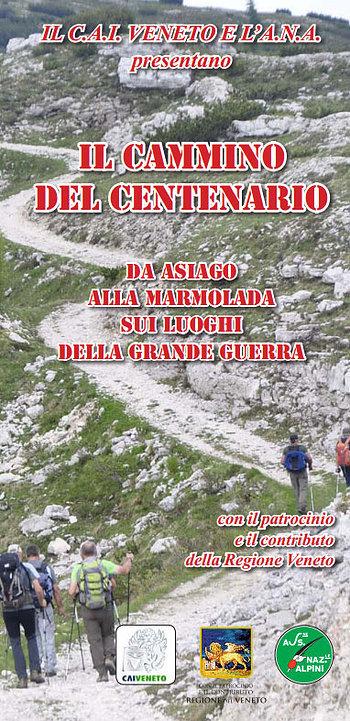 Der Weg von der Hundertjahrfeier des großen Krieges von Asiago, Marmolada