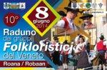 10 º Rallye Folkloregruppen und venezianischen Festa di Pimavera, Roana 8. Juni 2014