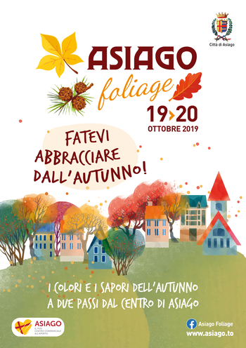 ASIAGO FOLIAGE 2019 - Colori e sapori d'autunno sull'Altopiano di Asiago - 19 e 20 ottobre 2019