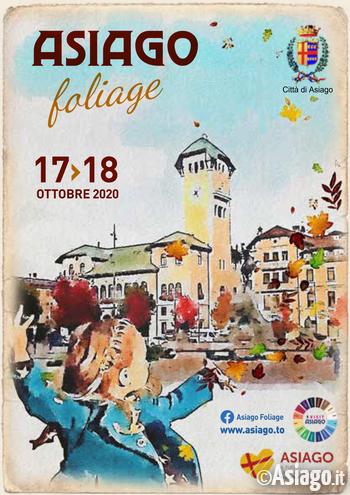 ASIAGO FOLIAGE 2020 - Colori e sapori d'autunno sull'Altopiano di Asiago - 17 e 18 ottobre 2020