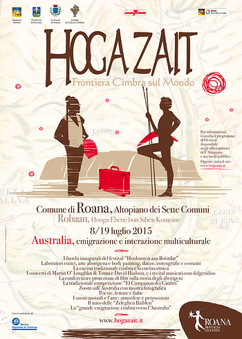 Hoga Zait 2015 Cimbrian frontier on the world, Asiago plateau, Roana-8 Jul 19