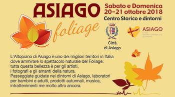 Asiago Foliage 2018 - Colori e sapori d'autunno sull'Altopiano di Asiago - 20-21 ottobre 2018