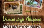 """Mostra fotografica """"VISIONI DEGLI ALTOPIANI"""", Zanè, dal 2 al 5 giugno 2016"""