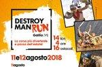 DESTROYMAN RUN - Corsa ad ostacoli a Gallio - 11 e 12 agosto 2018