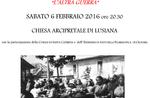 Der andere Krieg, des großen Krieges Lusiana, 6. Februar 2016