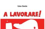 """Vorstellung des Buches """"A LAVORARE!"""" mit Autor Lino Zonin in Asiago - 19. August 2019"""