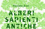 """Presentazione del libro """"Alberi sapienti, antiche foreste"""" a Roana - 17 agosto 2018"""