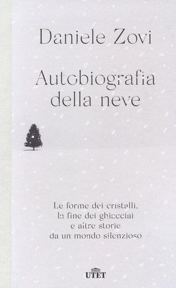 autobiografia della neve incontri con lautore asia