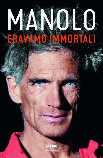 Eravamo immortali - Manolo