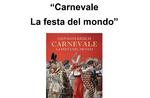 """""""Karneval - Das Fest der Welt"""" - Literarisches Treffen mit Giovanni Kezich in Asiago - 8. Februar 2020"""