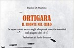 "MARTINO BASILO präsentiert ""ORTIGARA - THE FRONT IN CIELO"" in Asiago - 5. August 2020"